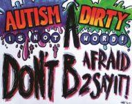 AutismNotDirtyWord